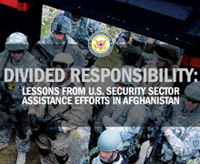 SIGAR released its sixth lessons learned report, examining the patchwork of security sector assistance programs undertaken by dozens of U.S. entities and international partners in Afghanistan since 2001.