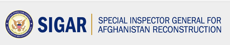 SIGAR | Special Inspector General for Afghanistan Reconstruction